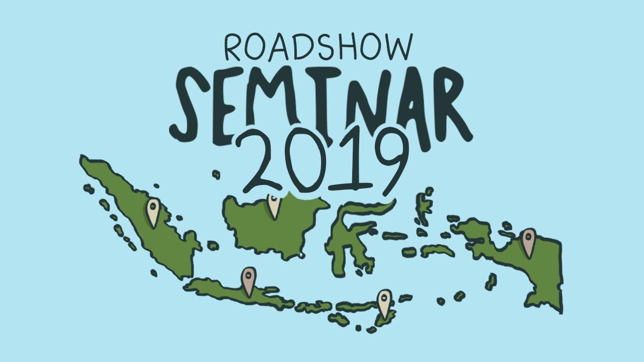 Jadwal Roadshow Seminar 2019