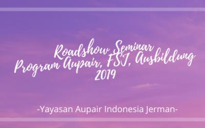 Jadwal Roadshow Seminar Aupair 2019